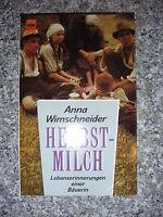 Herbstmilch - Lebenserinnerungen einer Bäuerin - Anna Wimschneider
