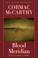 Blood Meridian : Or the Evening Redness in the West by Cormac McCarthy (2001, Hardcover)