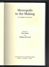 Metropolis in the Making : Los Angeles in the 1920s by Tom Sitton
