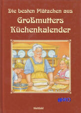 Plätzchen + Großmutters Küchenkalender + Die besten Rezepte + Weihnachten Ostern