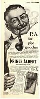 EARLY 1900's ORIGINAL VINTAGE PRINCE ALBERT PIPE TOBACCO MAGAZINE AD
