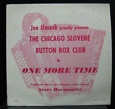 Chicago Slovene Button Box Club - One More Time LP VG+ BP-3388 Private Polka