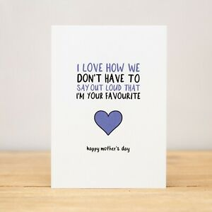 Greeting Card - Mother's Day, Funny, I love how we don't have to say out loud V2