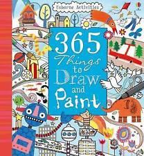 365 Things to Draw and Paint (Usborne Art Ideas) by Fiona Watt