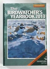 THE BIRDWATCHER'S YEAR BOOK 2013 - Mint Condition