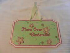 Move Over Cinderella! Wooden Sign For Girls Room, Pink and Green with Flowers