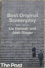 THE POST 2017 FOR CONSIDERATION SCREENPLAY SCRIPT BY LIZ HANNAH & JOSH SINGER
