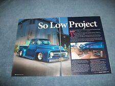 "1956 Ford F-100 Pro Street Article ""So Low Project"" F100"