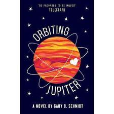 Orbiting Jupiter Zoella Book Club 2017  Novel by Gary D. Schmidt New Paperback