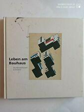 Buch,Leben am Bauhaus,Die Meisterhäuser in Dessau,Bauhaus