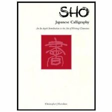 Sho: Japanese Calligraphy