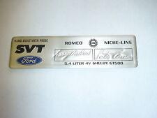 Valve cover engine builder signature plate 07-12 Shelby GT500 5.4 dohc 4 valve