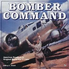 """ETHELL """"BOMBER COMMAND: AMERICAN BOMBERS IN ORIGINAL WWII COLOR"""" 1994 HC/DJ NF-"""