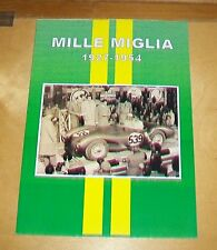 MILLE MIGLIA 1927 - 1954  MOTORING MAGAZINES ARTICLE REPRINT BOOK.