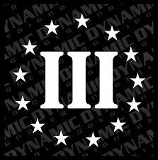 Large III 3% 3 percenter Sticker Gun Rights Army Marines Militia USA vinyl decal