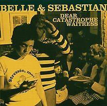 Dear Catastrophe Waitress von Belle & Sebastian | CD | Zustand gut