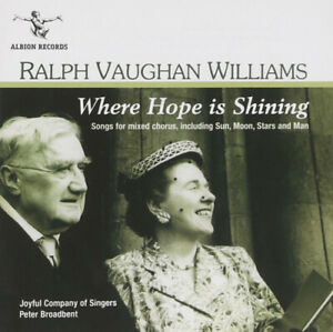 Ralph Vaughan Williams: Where Hope is Shining by Joyful Company