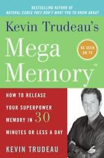 Mega Memory : How to Release Your Superpower Memory in 30 Minutes or Less a...