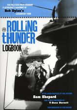 THE ROLLING THUNDER LOGBOOK by Sam Shepard BOB DYLAN'S LEGENDARY TOUR -