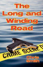 The Long and Winding Road by Smith, Chris