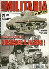 MILITARIA MAGAZINE H.S. N° 41 : PREMIERS PAS EN ITALIE (1) - DEBARQUER A SALERNE