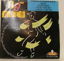 "HERBIE HANCOCK ROCKIT FUTURE SHOCK YOU BET YOUR LOVE I THOUGHT IT 12"" MAXI (g47)"