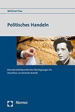 Politisches Handeln, Winfried Thaa / Hannah Arendt