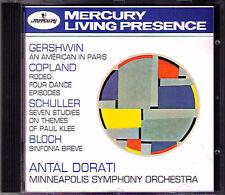 Antal DORATI Gershwin Copland Schuller Bloch Sinfonia MERCURY LIVING PRESENCE CD