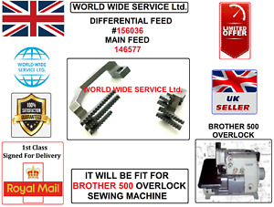 BROTHER 500 OVERLOCK DIFFERNTIAL FEED#156036 & MAIN FEED#146577 INDUSTRIAL PART