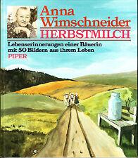 Anna Wimschneider, Herbstmilch, Lebenserinnerungen einer Bäuerin, 50 Bilder,
