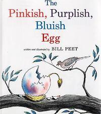 The Pinkish, Purplish, Bluish Egg by Bill Peet (1984, Paperback)