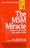 The MSM Miracle by Mindell, Earl (Spiral bound book, 1998)