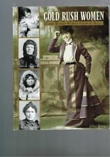 Gold Rush Women by Claire Rudolf Murphy & Jane G. Haigh