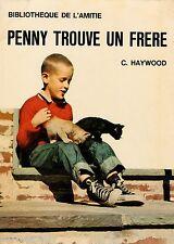 Penny trouve un frère / Carolyn Haywood // Bibliothèque de l'Amitié // ba cadets