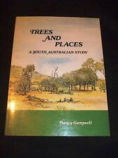 Trees and Places: A South Australian Study - Nancy Gemmell, 1980, SIGNED