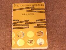 Optics and Optical Instruments by B.K. Johnson Brunson K&E Cubic Precision