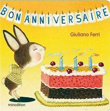Livre bébé / enfant / Album - Bon anniversaire - Giuliano Ferri