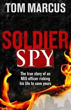 Soldier Spy By Tom Marcus