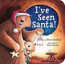 I've Seen Santa! - LikeNew - Bedford, David - Board book