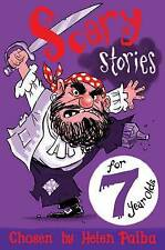 Scary Stories for 7 Year Olds, Paiba, Helen, New Book