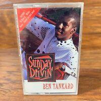 Ben Tankard Sunday Drivin Cassette Tape New Sealed