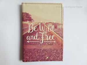 Passport Wallet and ID Holder Be Wild and Free Travel Holiday Sass & Belle