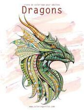 Dragons: Livre de Coloriage Pour Adultes Dragons 1 And 2 by Nick Snels (2016,...