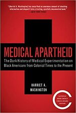 Medical Apartheid: The Dark History of Medical Experimentation - Kindle Edition