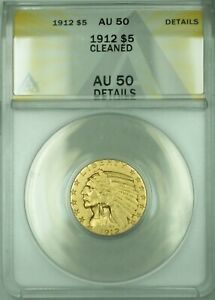 1911 Indian Head Half Eagle $5 Gold Coin ANACS AU-50 Details Cleaned