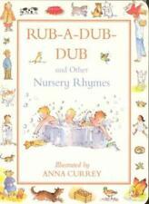 Rub-a-dub-dub and Other Nursery Rhymes-Anna Currey
