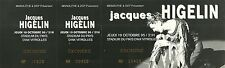 RARE / TICKET BILLET DE CONCERT - JACQUES HIGELIN A VITROLLES ( FRANCE ) 1995