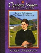 A Charlotte Mason Companion : Personal Reflections on the Gentle Art of Learning