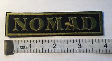 "Custom  Biker Vest Patch NOMAD  4""X 1""  OD GEEN Sew / Iron on"