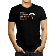 New listing To Paragliding or not to Paragliding, what a stupid question! T-shirt